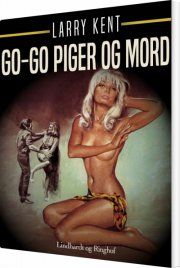 go-go piger og mord - bog
