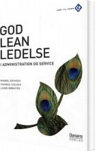god leanledelse i administration og service - bog