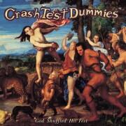 crash test dummies - god shuffled his feet - Vinyl / LP