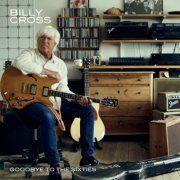 Image of   Billy Cross - Goodbye To The Sixties - CD