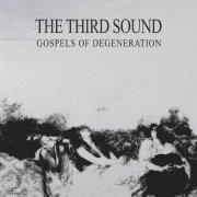 third sound - gospels of dengeneration - cd