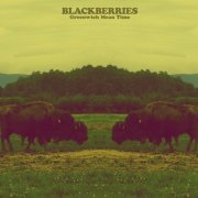 blackberries - greenwich mean time - cd