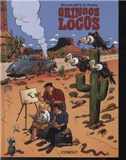 Image of   Gringos Locos - Schwartz - Tegneserie