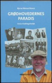grødhovedernes paradis - bog