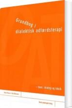 grundbog i dialektisk adfærdsterapi - bog