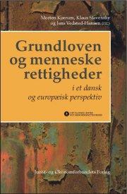 grundloven og menneskerettigheder i et dansk og europæisk perspektiv - bog