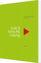 guide til fælles mål i naturfag - bog