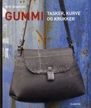 gummi - tasker, kurve og krukker - bog
