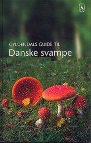 gyldendals guide til danske svampe - bog