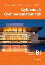 gyldendals gymnasiematematik b1 - bog