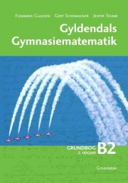 gyldendals gymnasiematematik b2 - bog