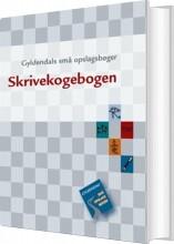 gyldendals små opslagsbøger. skrivekogebogen - bog