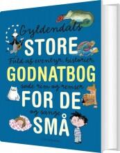 gyldendals store godnatbog for de små - bog