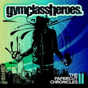 gym class heroes - papercut chronicles 2 - cd