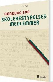 håndbog for skolebestyrelsesmedlemmer - bog