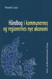 håndbog i kommunernes og regionernes nye økonomi - bog