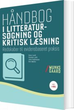 håndbog i litteratursøgning og kritisk læsning - bog