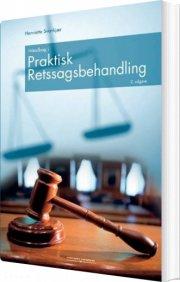 håndbog i praktisk retssagsbehandling - bog