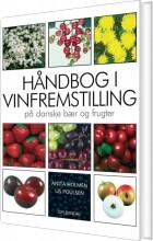 håndbog i vinfremstilling på danske bær og frugter - bog