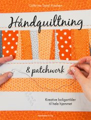 håndquiltning og patchwork - bog