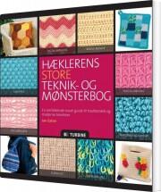 hæklerens store teknik- og mønsterbog - bog