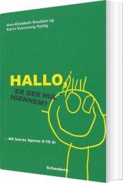 hallo - er der hul igennem? - bog
