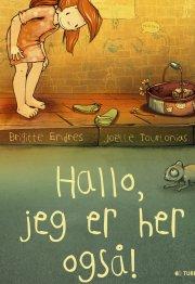 hallo, jeg er her også! - bog