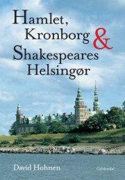 hamlet, kronborg og shakespeares helsingør - bog