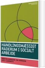 handlingsmæssigt råderum i socialt arbejde - bog