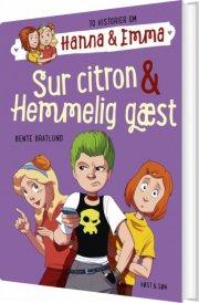 hanna & emma 4. sur citron/hemmelig gæst - bog