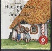 hans og grete & snehvide - CD Lydbog