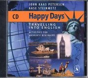 happy days - travelling into english. activities for absolute beginners - CD Lydbog