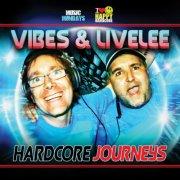 vibes & livelee - hardcore journeys - cd