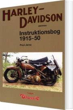 harley-davidson instruktionsbog 1915-1950 - bog