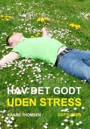 hav det godt uden stress - bog