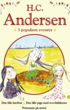 h. c. andersen - 3 populære eventyr iii - bog