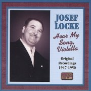 Image of   Josef Locke - Hear My Song, Violetta - CD