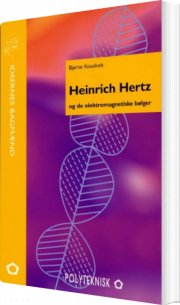 heinrich hertz og de elektromagnetiske bølger - bog