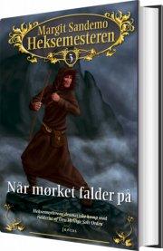 heksemesteren 3 - når mørket falder på - bog