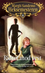 heksemesteren 8 - riddet mod vest - bog