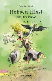 heksen hissi #1: hissi får hikke - bog
