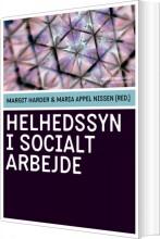 helhedssyn i socialt arbejde - bog