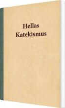 hellas katekismus - bog