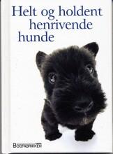 helt og holdent henrivende hunde - bog