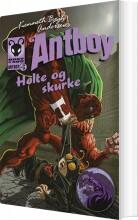 helte og skurke. antboy 6 - bog