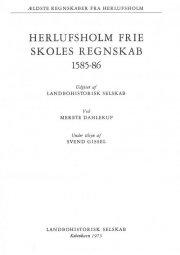 herlufsholm frie skoles regnskab 1585-86 - bog