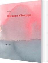 hertugerne af bourgogne - bog