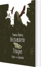 hesteæderne. trilogien - bog