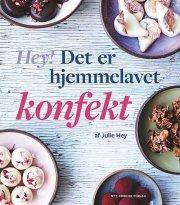 hey! det er hjemmelavet konfekt - bog