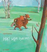 hik! sagde bjørnen - bog